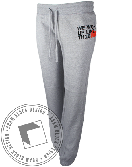 Woke Up Like This Sweatpants-Adam Block Design