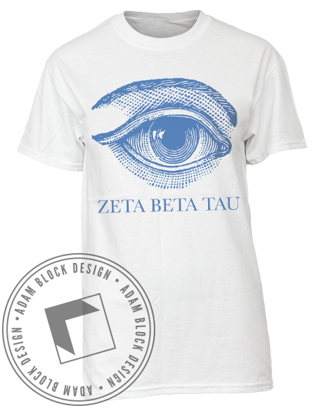 Zeta Beta Tau Eye Tee-Adam Block Design