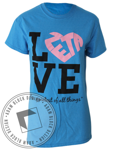 Zeta Tau Alpha Love Tee-Adam Block Design