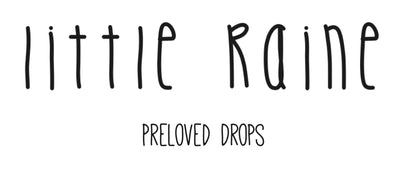 Little Raine Preloved Drops