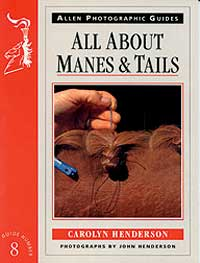 All About Manes and Tails Horse Book