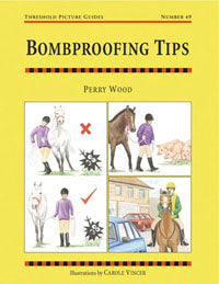 Bombproofing Tips Horse Book