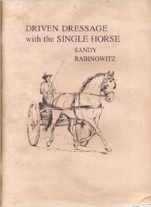 Driven Dressage with the Single Horse Book