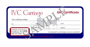 Gift Certificate | IVC Carriage