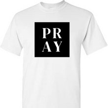 Load image into Gallery viewer, Pray Shirt