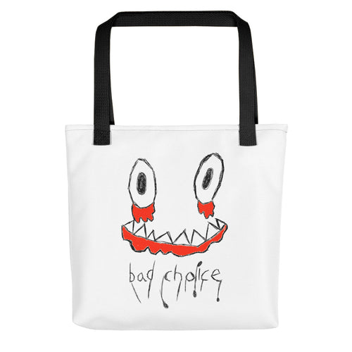 Bad Choice Tote