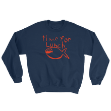 Load image into Gallery viewer, Time for Lunch Sweatshirt