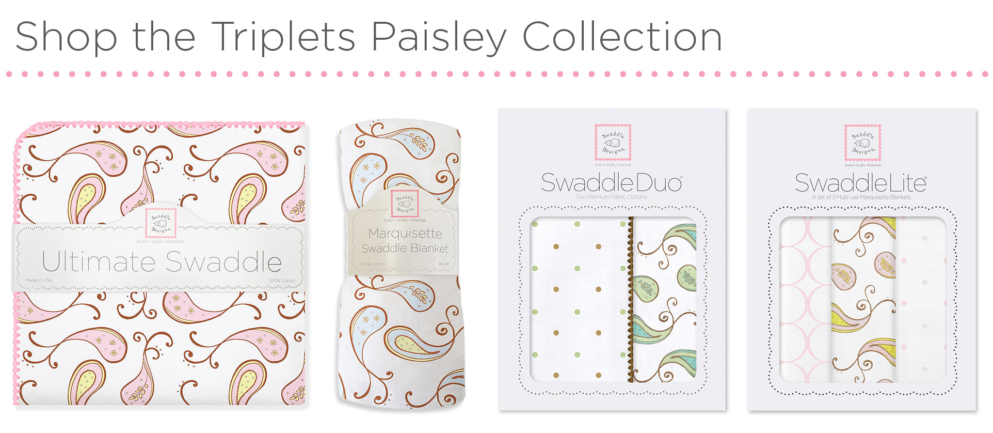 Shop Triplets Paisley Collection