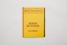 Load image into Gallery viewer, 'Beber Mi Sudor' - Colombia