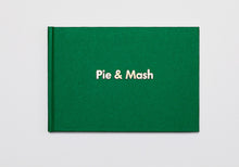 Load image into Gallery viewer, Pie & Mash Hardback