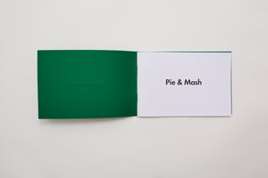 SOLD OUT 'Pie & Mash' Photo Book - London / 1st Edition