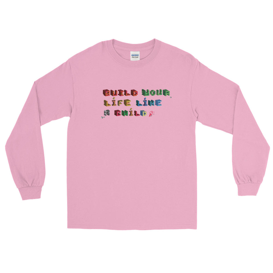 """Build your life like a child"" Men's and women's Long Sleeve Shirt design by Hero. - shop.designhero"