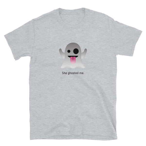"""She Ghosted Me"" Short-Sleeve Emoji Unisex T-Shirt - shop.designhero"