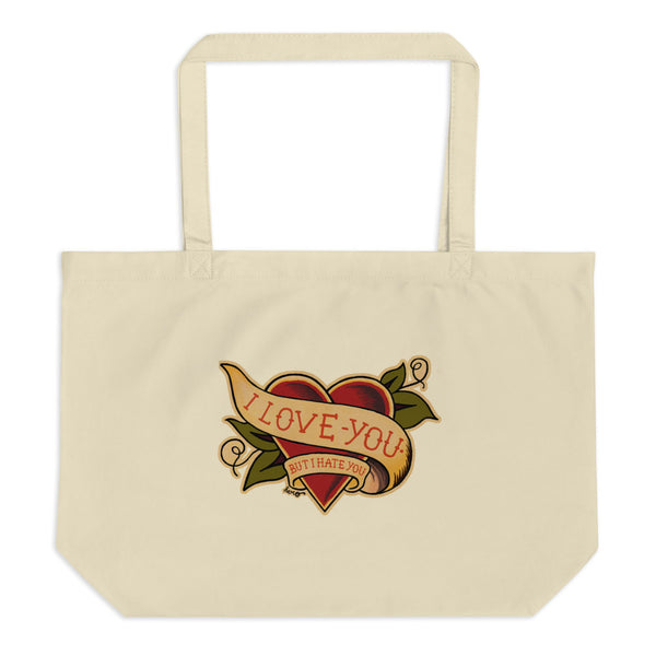 """I Love You But I Hate You "" Large organic tote bag - Design Hero"