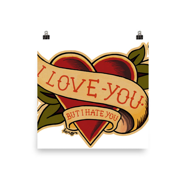 """I love you"" but I hate you design by Hero. - shop.designhero"