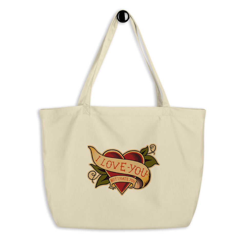 """I Love You But I Hate You "" Large organic tote bag - shop.designhero"