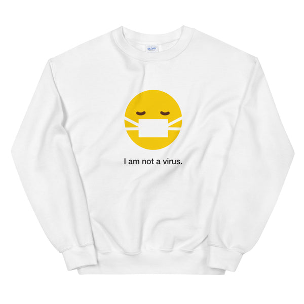 """I am not a virus"" Unisex Emoji Sweatshirt - shop.designhero"