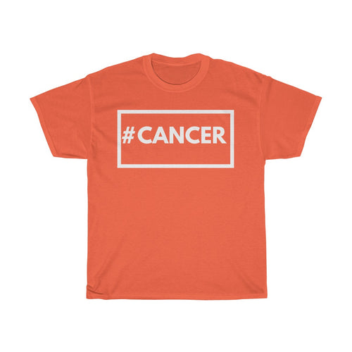#Cancer- Unisex Heavy Cotton Tee