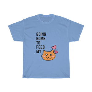 Going Home to Feed my Cat -Unisex Heavy Cotton Tee
