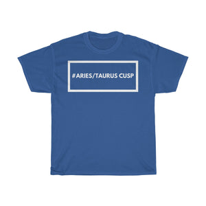 Aries/Taurus Cusp -Unisex Heavy Cotton Tee