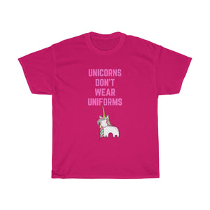 Unicorns don't wear uniforms Unisex Heavy Cotton Tee