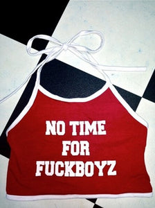 No Time for F Boys Crop Top