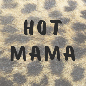 Hot Mama Collection