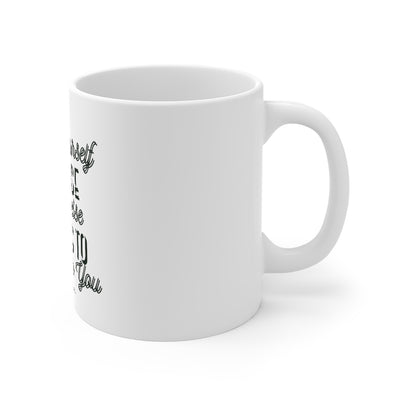 Push Yourself Mug 11oz