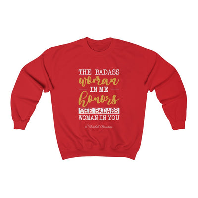 The Badass Woman IN me Honors the Badass woman in you Unisex Heavy Blend™ Crewneck Sweatshirt