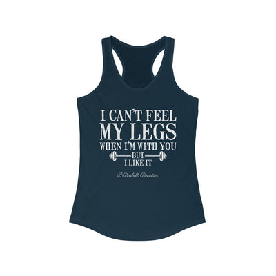 I Can't Feel My Legs Women's Ideal Racerback Tank