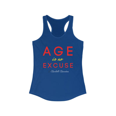 Age is No Excuse Women's Ideal Racerback Tank
