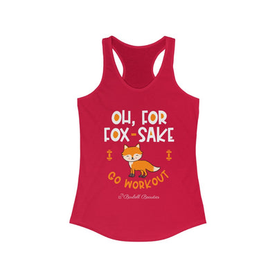 Oh For FOX SAKE Women's Ideal Racerback Tank