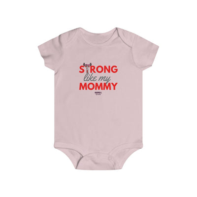 Strong Like My Mommy Infant Rip Snap Tee