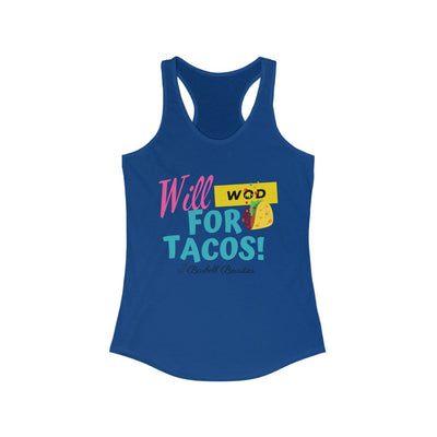 Will WOD For Tacos Women's Ideal Racerback Tank