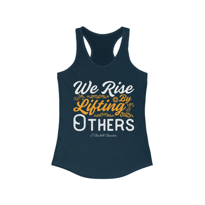 We Rise By Lifting Others Women's Ideal Racerback Tank