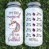 I'm Too Magical With This Bulls**t Water Bottle