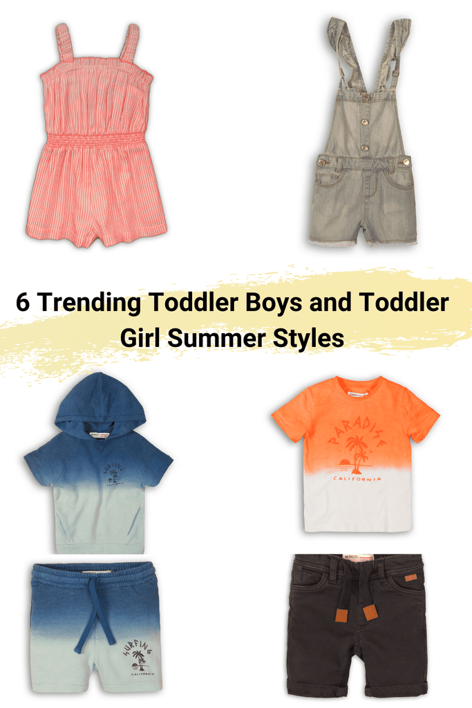 6 Trending Toddler Boys and Toddler Girl Summer Styles