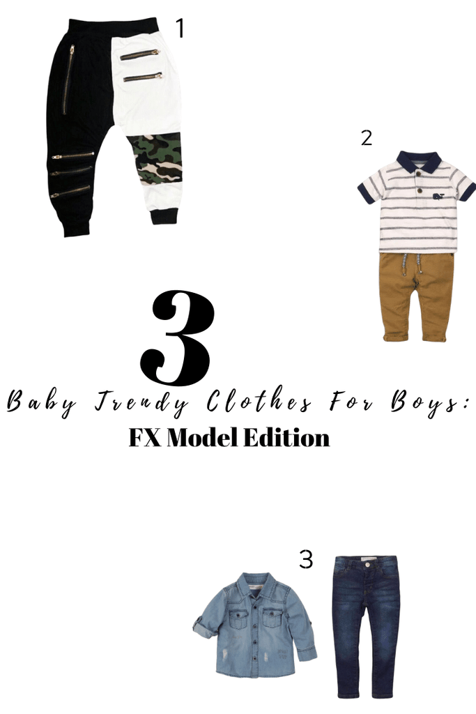 3 Baby Trendy Clothes For Boys: FX Model Edition