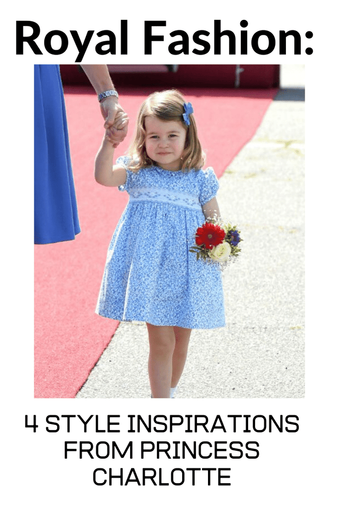 Royal Fashion: 4 Style Inspirations From Princess Charlotte.