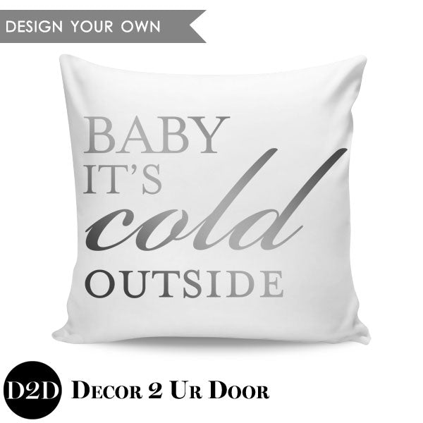 Baby It's Cold Outside Square Throw Pillow Cover