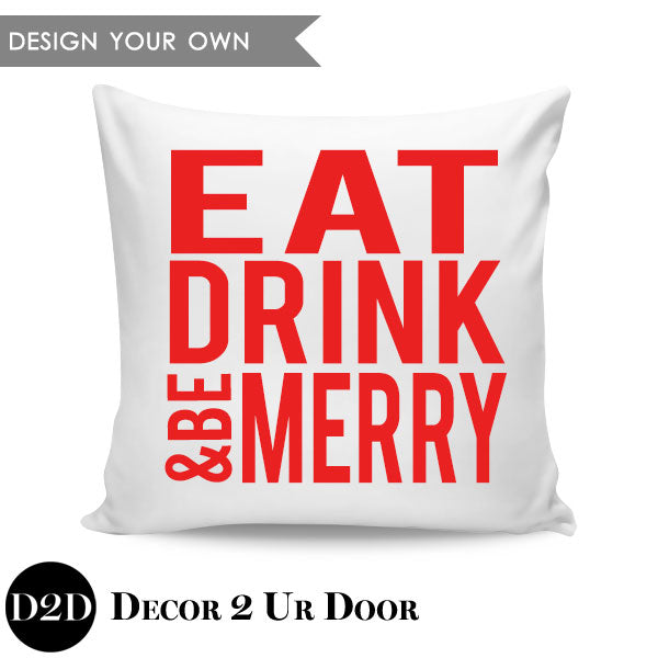 Eat, Drink, and Be Merry Square Throw Pillow Cover