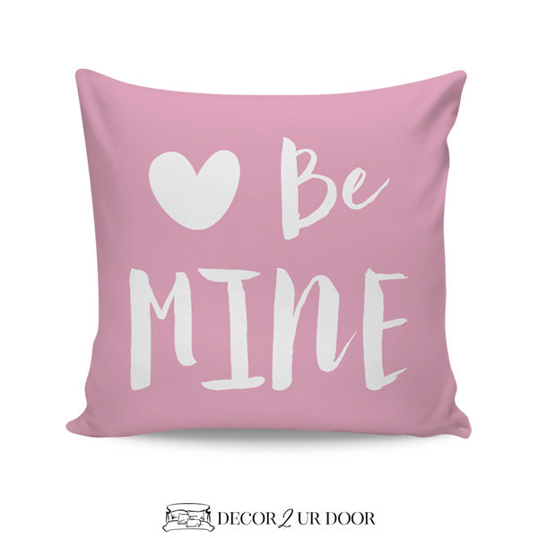 Be Mine Square Throw Pillow Cover