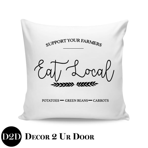 Eat Local Farmhouse Square Throw Pillow Cover