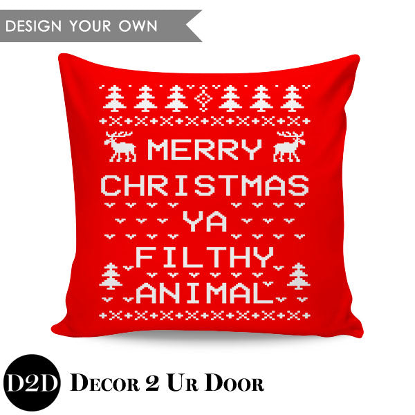 Merry Christmas Ya Filthy Animal Square Throw Pillow Cover