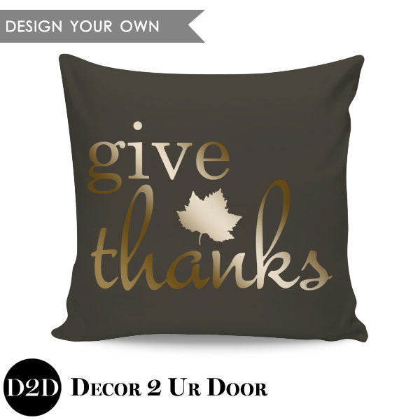 Give Thanks! Square Throw Pillow Cover
