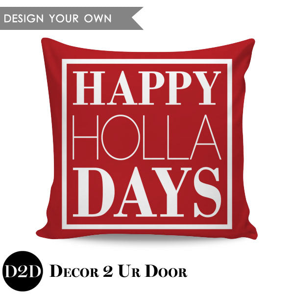 Happy HOLLA Days Square Throw Pillow Cover