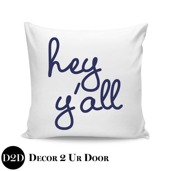 Hey Y'All Square Pillow Cover