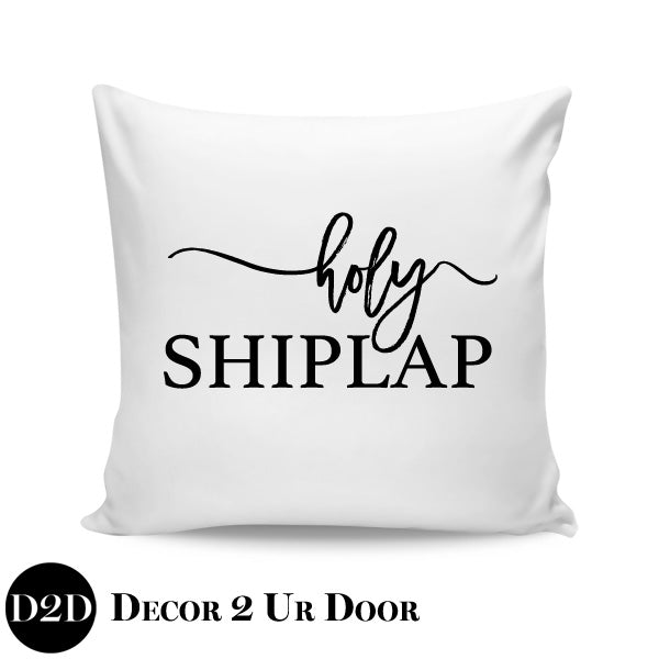 Holy Shiplap Farmhouse Square Throw Pillow Cover