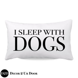 I Sleep with Dogs Farmhouse Lumbar Throw Pillow Cover