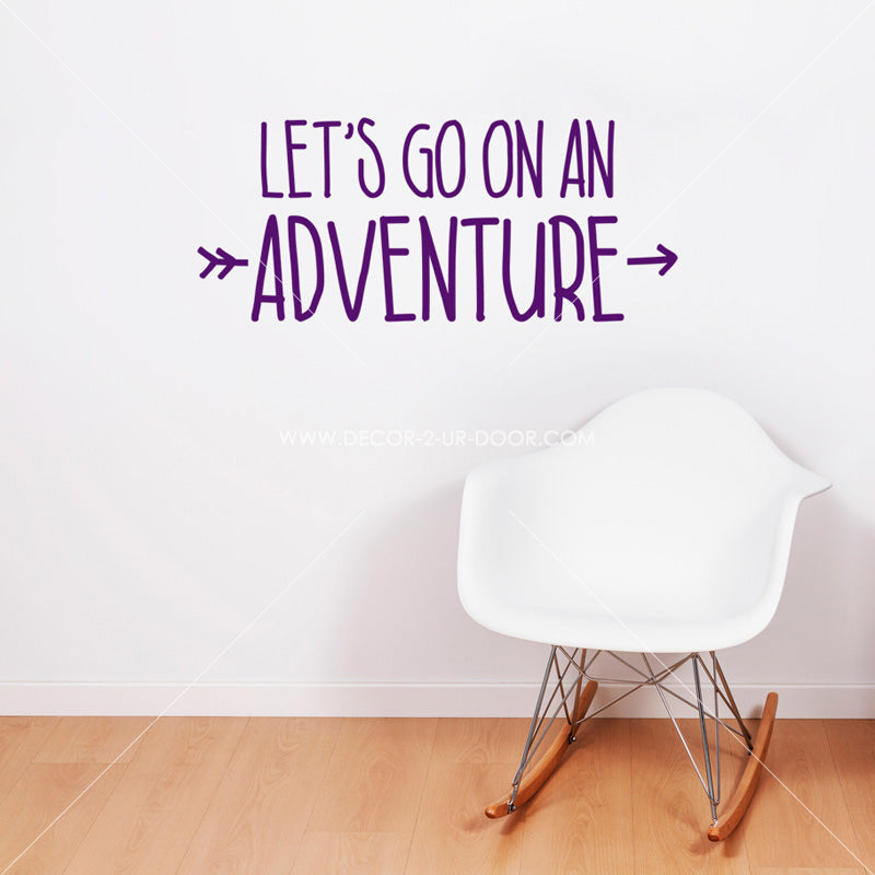 Let's Go On An Adventure 2-Line Vinyl Wall Decal